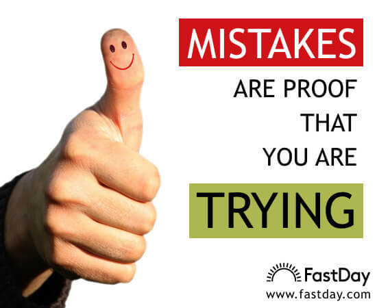 mistakes-are-proof-that-you-are-trying